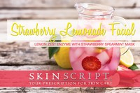 Skin Script Strawberry Lemonade/Lemon Mint Facial Photo